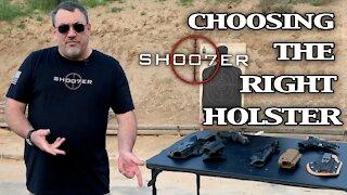 CHOOSING THE RIGHT HOLSTER - SH007ER