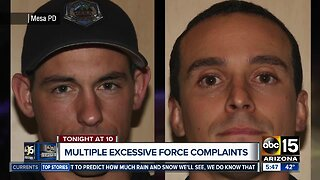 Multiple excessive force complains involving Mesa police officers