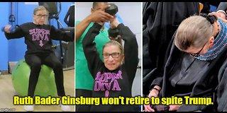 Ruth Bader Ginsburg won't retire to spite Trump
