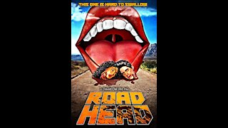 ROAD HEAD Movie Review