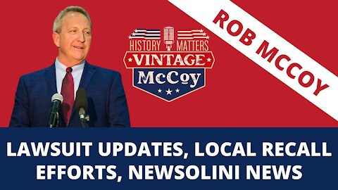 Lawsuit Update, Local Recall Efforts and Newsolini News