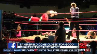 The Dome in Bakersfield hosts farewell event