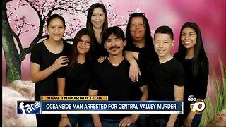 Oceanside man arrested for Central Valley murder