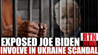 EXPOSED!! JOE BIDEN INVOLVEMENT IN UKRAINE SCANDAL! !   RTN News