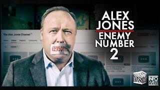 Alex Jones is Enemy Number 2