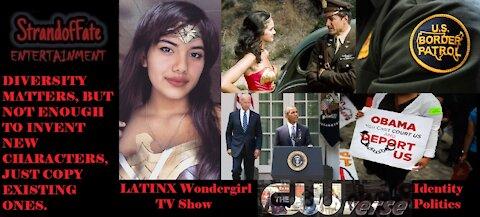 Latinx Wondergirl cw series and the Identity Politics Hell Reaction
