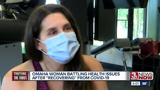 Omaha woman battling health issues after recovering from COVID-19
