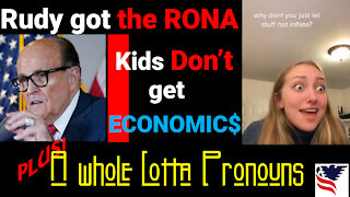Chuck Dever Podcast Ep5 Rudy got the Rona, Economics, & a Whole Lotta Pronouns