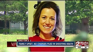 Family upset, no charges filed in shooting death