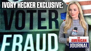 EXCLUSIVE: Ivory Hecker Makes New Revelations About Voter Fraud Censorship