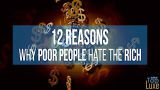 12 Reasons Why POOR PEOPLE don't like the RICH 💲