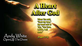 Andy White: A Heart After God