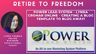 Power Lead System - Lynda Cromar Online - Creating A Blog Template To Blog Away!
