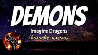 DEMONS - IMAGINE DRAGONS (karaoke version)