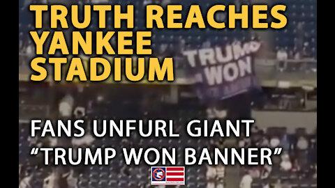 "Fans at Yankee Stadium Unfurl Giant ""Trump Won"" Banner"