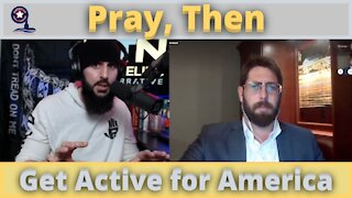 Pray, Then Get Active for America