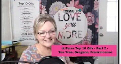 Top 10 doTERRA essential oils - Part 2 - Tea Tree, Oregano, Frankincense