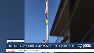 Delano city council approves to fly the pride flag