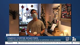 """Onedo Coffee Roasters in Caton says """"We're Open Baltimore!"""""""