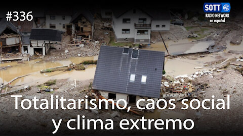 Totalitarismo, caos social y clima extremo