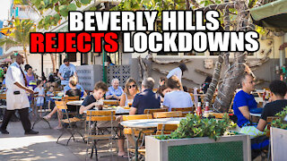 Beverly Hills REJECTS Lockdown Orders