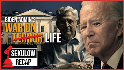 Biden Admin Picks a Fight Against Life