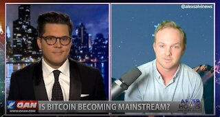 After Hours - OANN Bitcoin Influence with Marty Bent