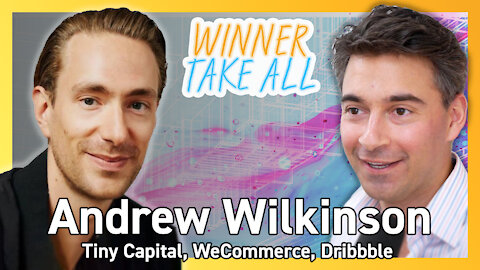 Andrew Wilkinson - Buying Profitable Tech Businesses, Crypto's Future, Losing $10mm on Flow