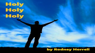 Christian Worship Music: Holy, Holy, Holy