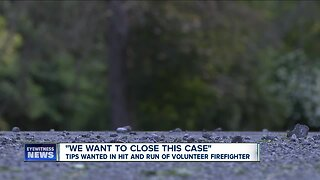 Tips wanted in hit and run of volunteer firefighter