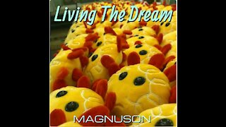 Living The Dream - MAGNUSON (Official Video)