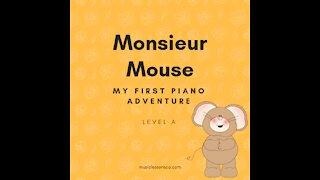Piano Adventures Lesson Book A - Monsieur Mouse