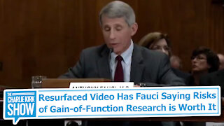 """Resurfaced Fauci Video: Risks of Gain-of-Function Research """"Worth It"""""""