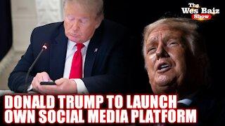 President Donald Trump to Launch Own Social Media Platform