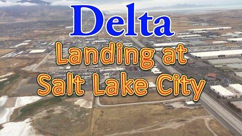 Delta flight landing at Salt Lake City