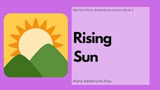 Piano Adventures Lesson Book C - Rising Sun