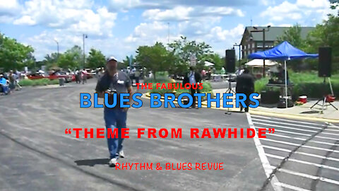 """The Blues Brothers """"Theme From Rawhide"""""""