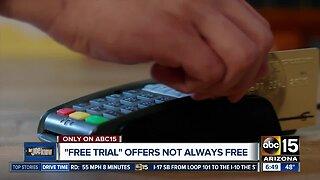 'Free trials' aren't always free