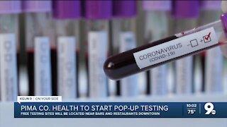 Pima Co. Health to start pop-up testing