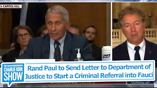 Rand Paul to Send Letter to Department of Justice to Start a Criminal Referral into Fauci