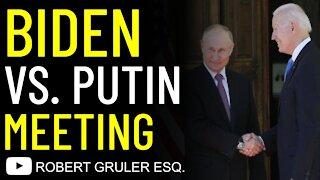 Biden vs. Putin Meeting