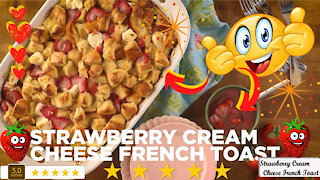 Strawberry cream cheese French toast recipe