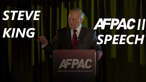Steve King Speaks at the Second America First Political Action Conference