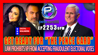 """EP 2253-6PM """"PENCE CARD"""" - VP CANNOT ACCEPT ELECTORAL VOTES FROM FRAUDULENT CERTIFIED STATES"""