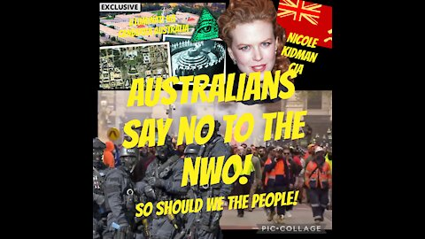 AUSTRALIANS SAY NO TO THE NWO! SO SHOULD WE THE PEOPLE!