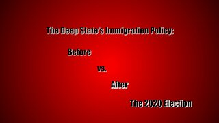 The Deep State Immigration Policy Before and After the Election...