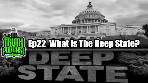 What Is The Deep State?