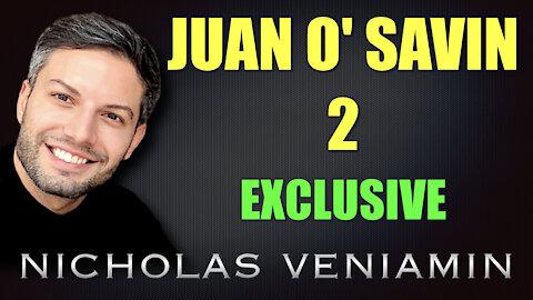 Juan O' Savin 2 Exclusive Interview with Nicholas Veniamin