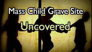 Mass Child Grave Site Uncovered, 28 More Identified, 6 More Sites Still in Use w/ Kevin Annett