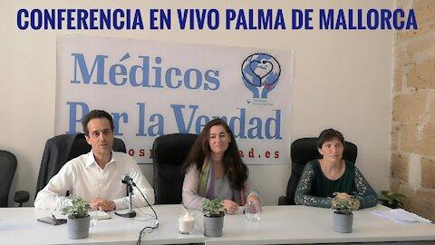 Conferencia en Vivo desde Palma de Mallorca, Médicos por la Verdad.